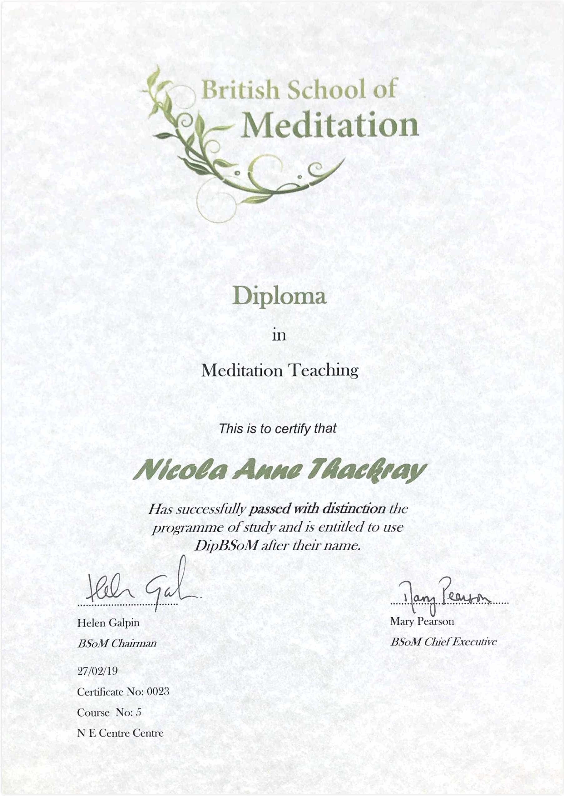 Nicky's Diploma in Meditation Teaching — passed with Distinction — from the British School of Meditation