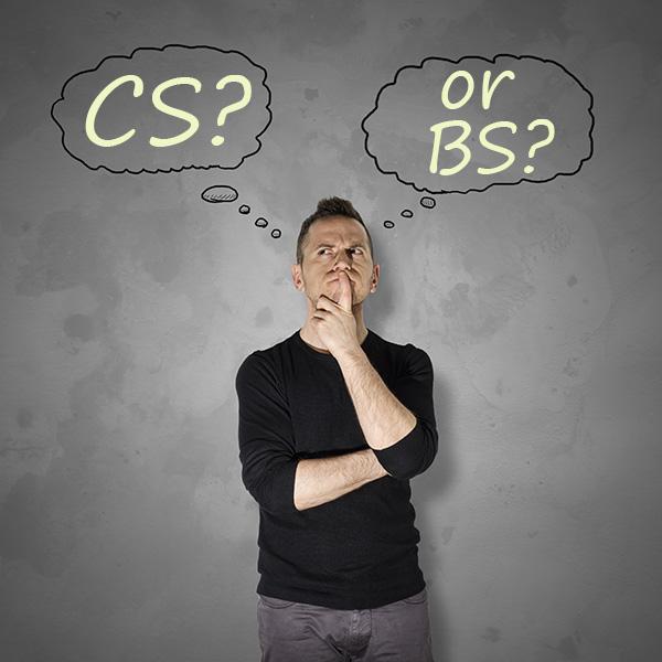 CS? or BS?