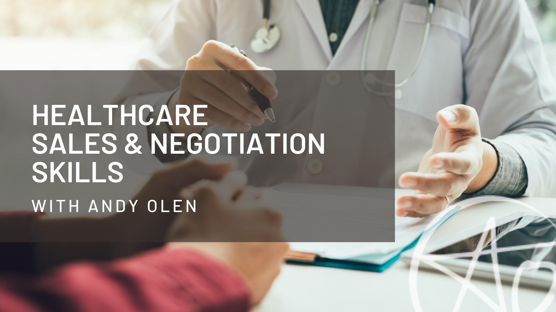 Healthcare Sales & Negotiation Skills