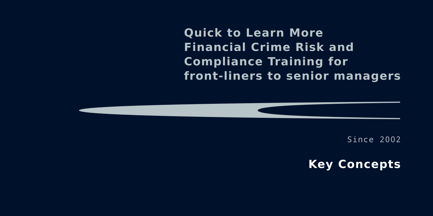 Quick to learn more financial crime risk and compliance training for front liners and non face to face staff in regulated businesses