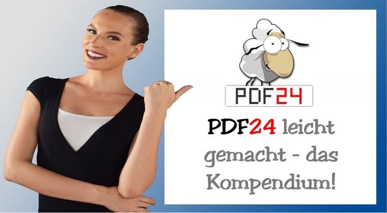 PDF24 leicht gemacht - das Kompendium!