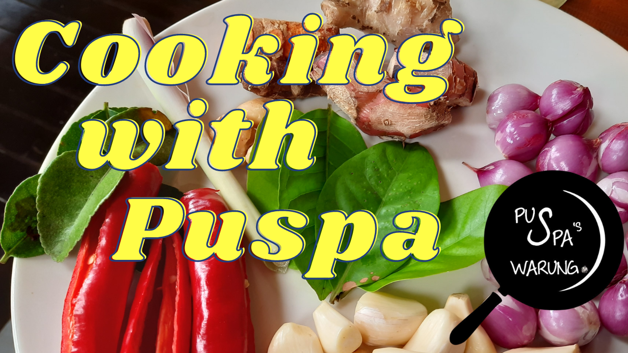 Cooking with Puspa