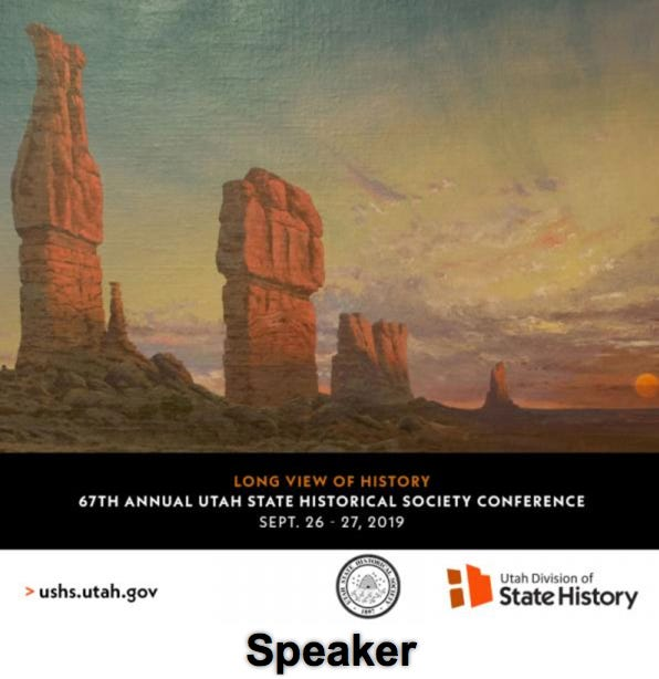 Long View of History - 67th Annual Utah State Historical Society Conference, 2018