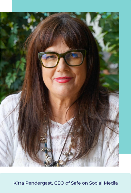 Kirra Pendergast, CEO of Safe On Social Media