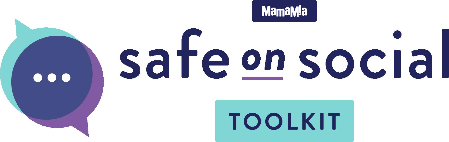 Safe on Social Toolkit