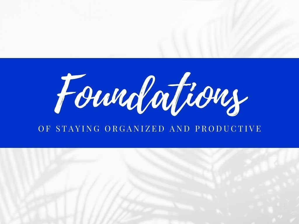 Foundations of Productivity