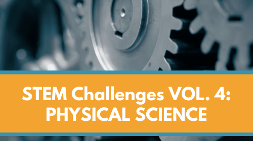 STEM Challenges Membership Bundle - VOL. 4 - Physical Science