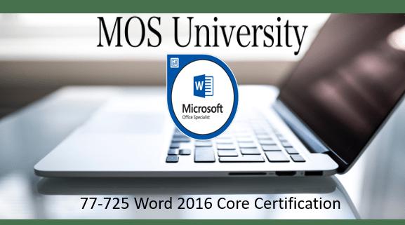 77-725 Microsoft Word 2016 Core Certification
