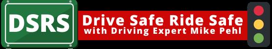 Drive Safe Ride Safe