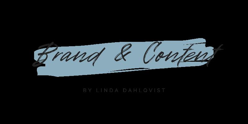 Brand & Content - Linda Dahlqvist