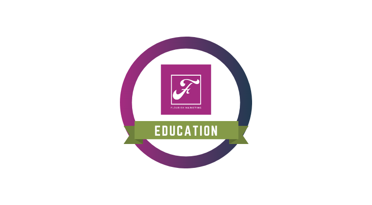 Flourish Marketing Education