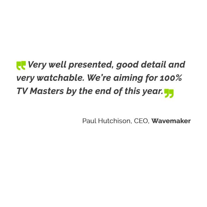 Paul Hutchison, CEO, Wavemaker