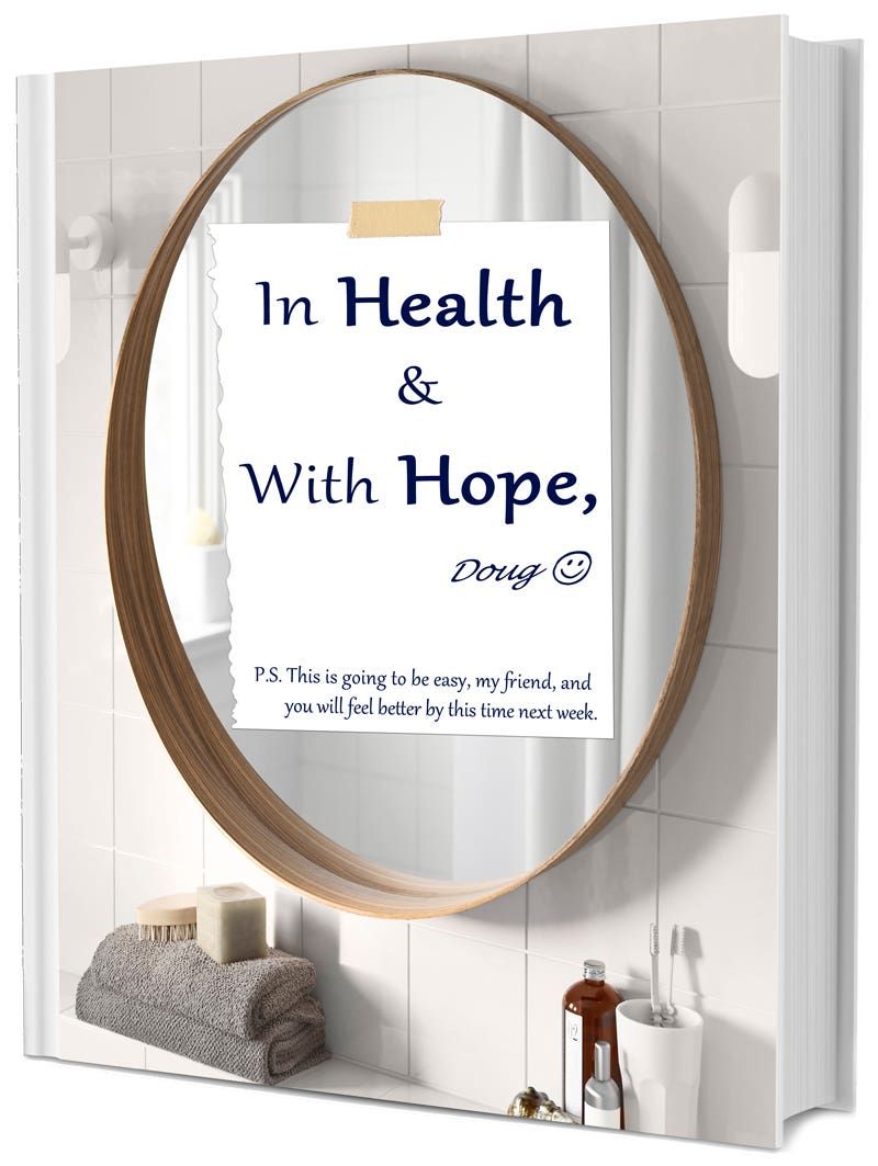 In Health & With Hope, Doug :-)