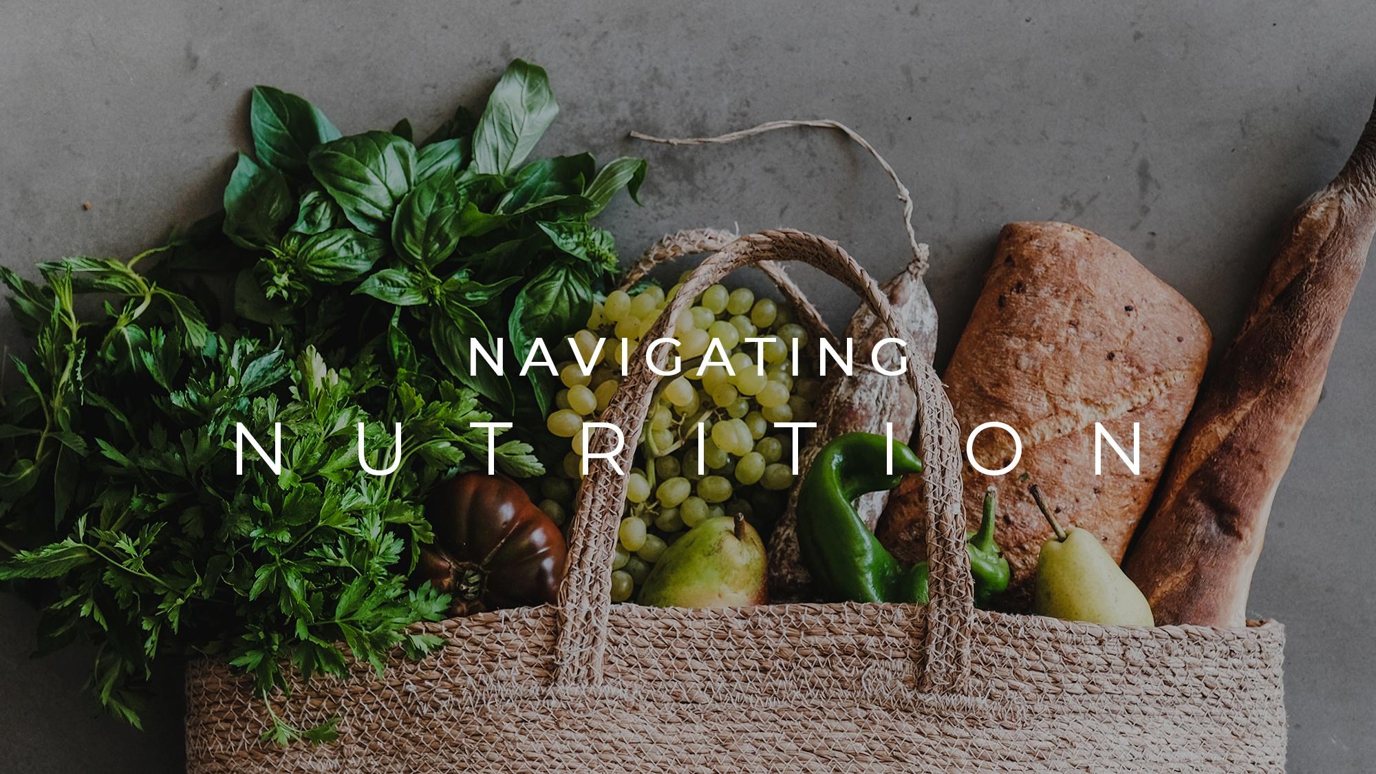 Navigating Nutrition