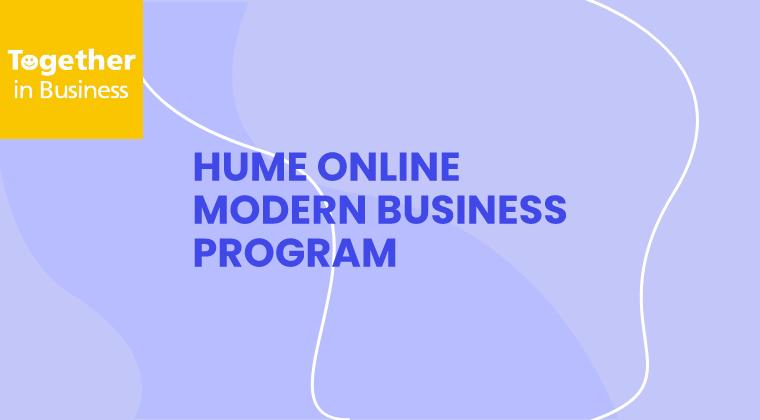 Hume Online Modern Business Program 2020
