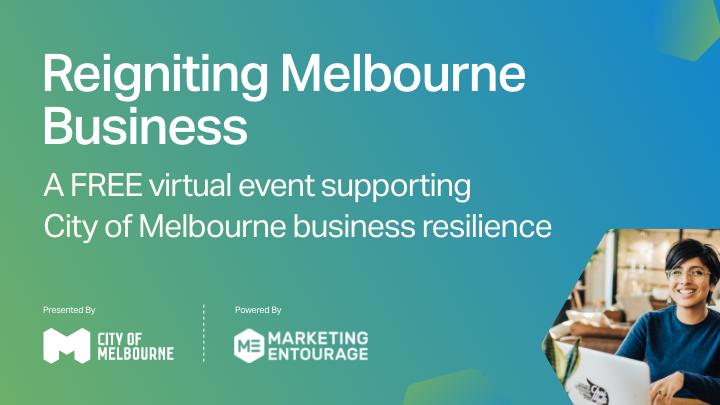 CoM Reigniting Melbourne Business program