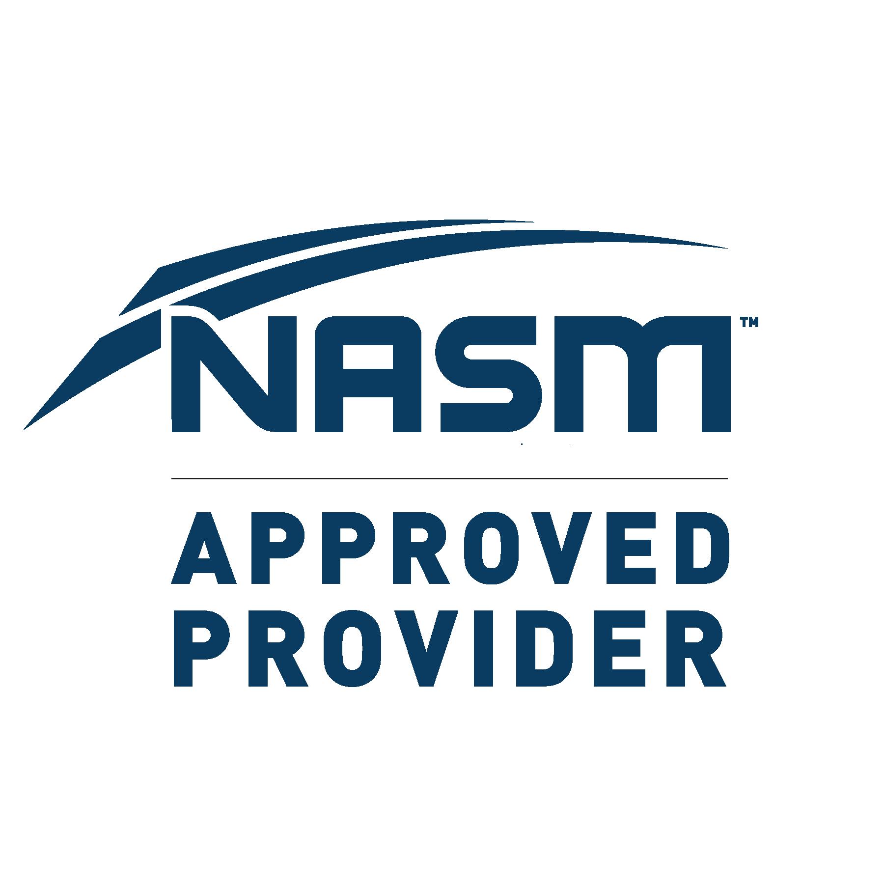 National Academy of Sports Medicine (NASM) approved provider
