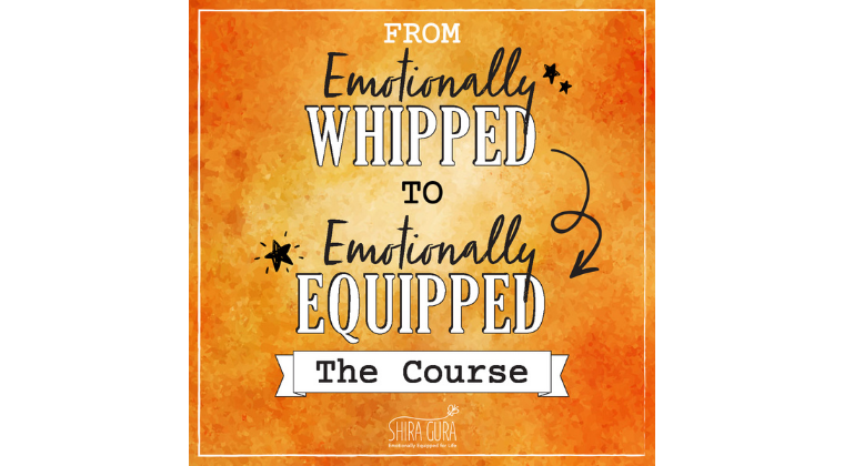 From Emotionally Whipped to Emotionally Equipped