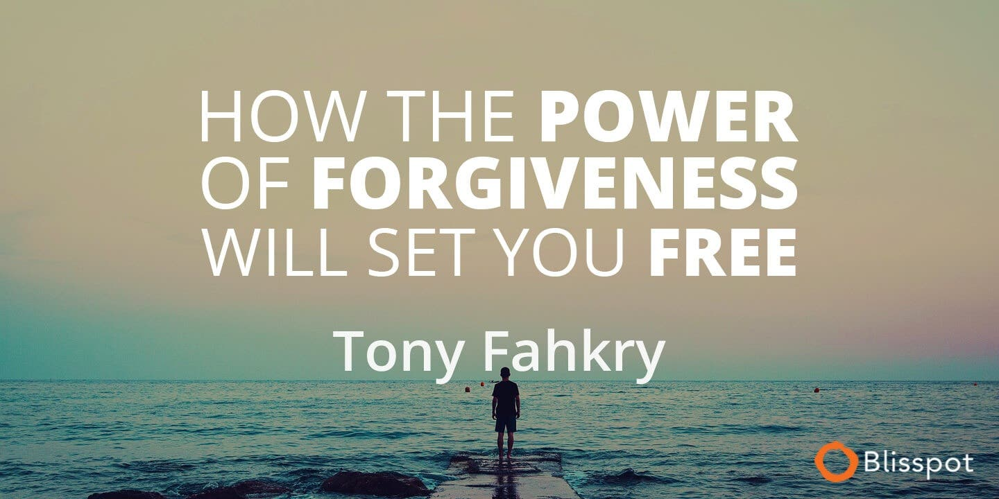 How The Power Of Forgiveness Will Set You Free
