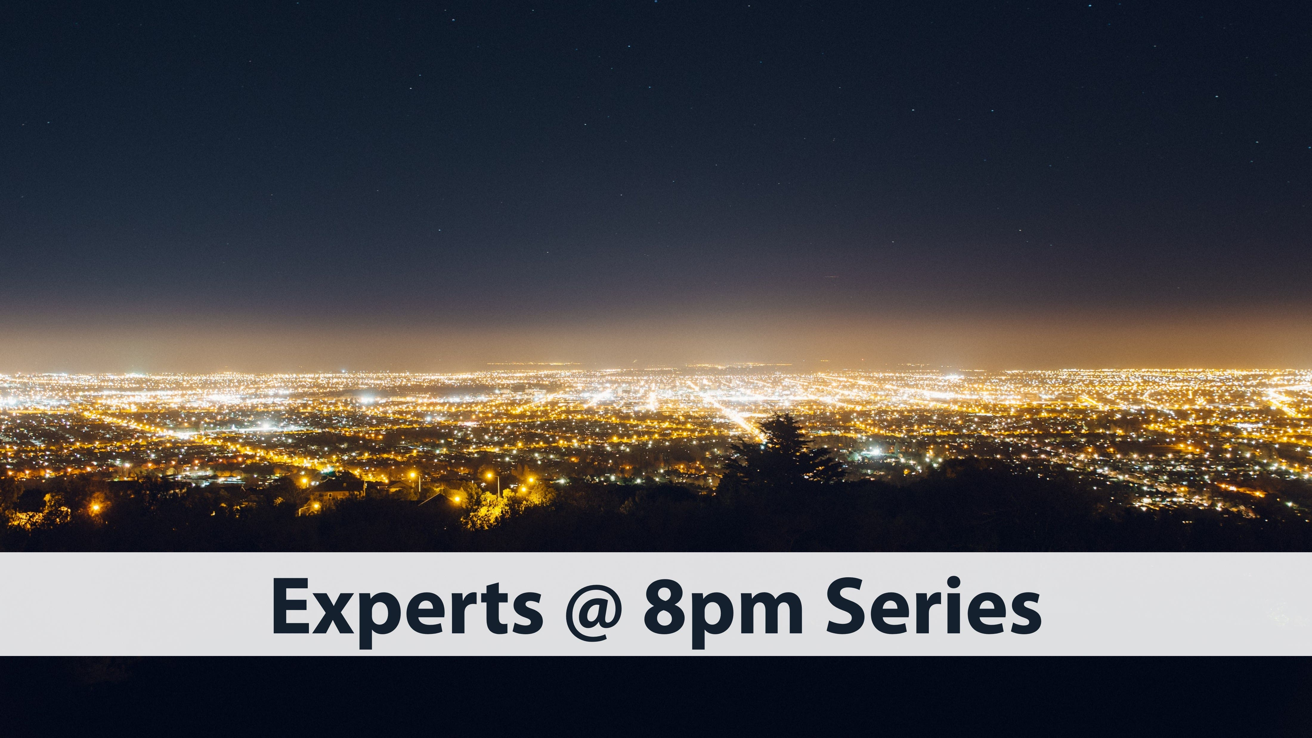Experts @ 8pm