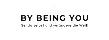 BY BEING YOU