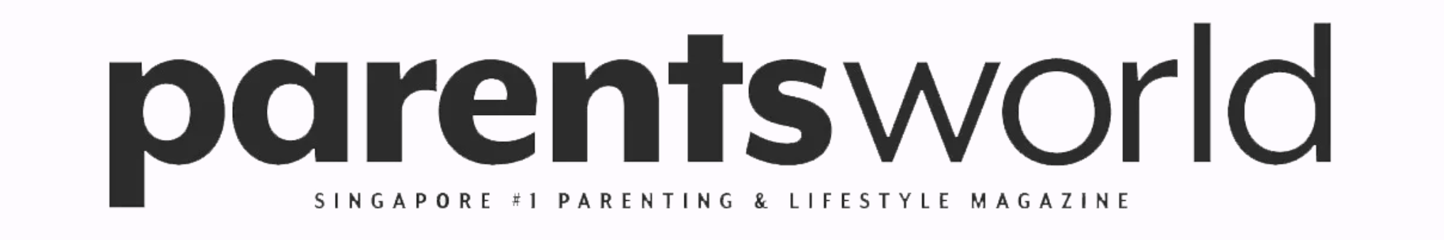 Parentsworld Singapore's #1 Parenting & Lifestyle magazine