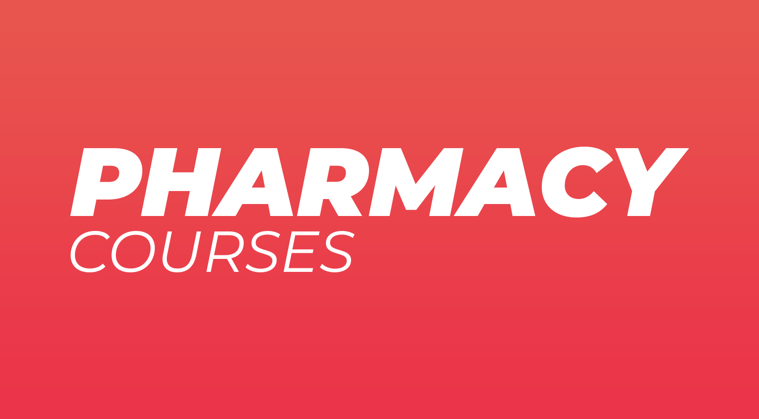Pharmacy Courses