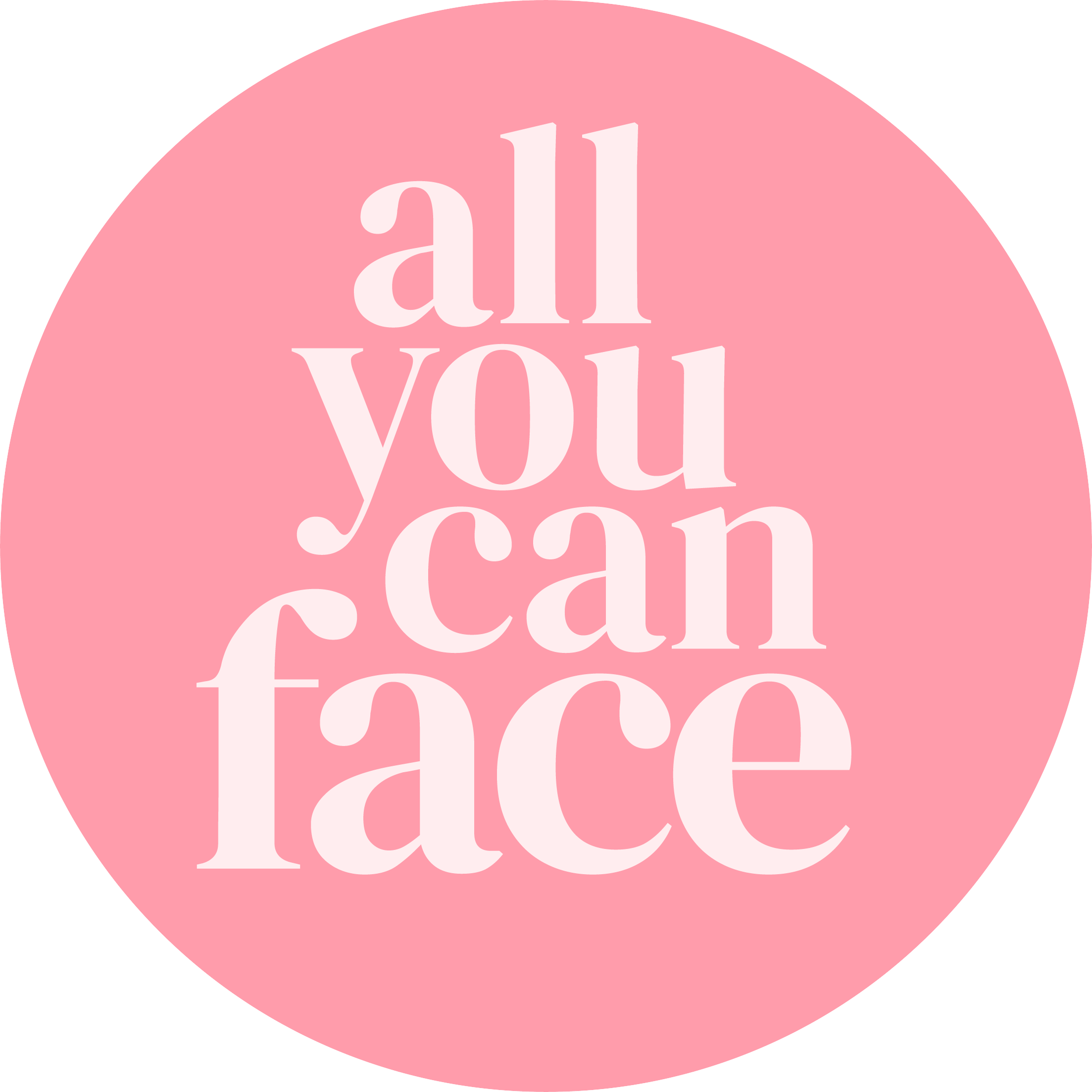 All You Can Face