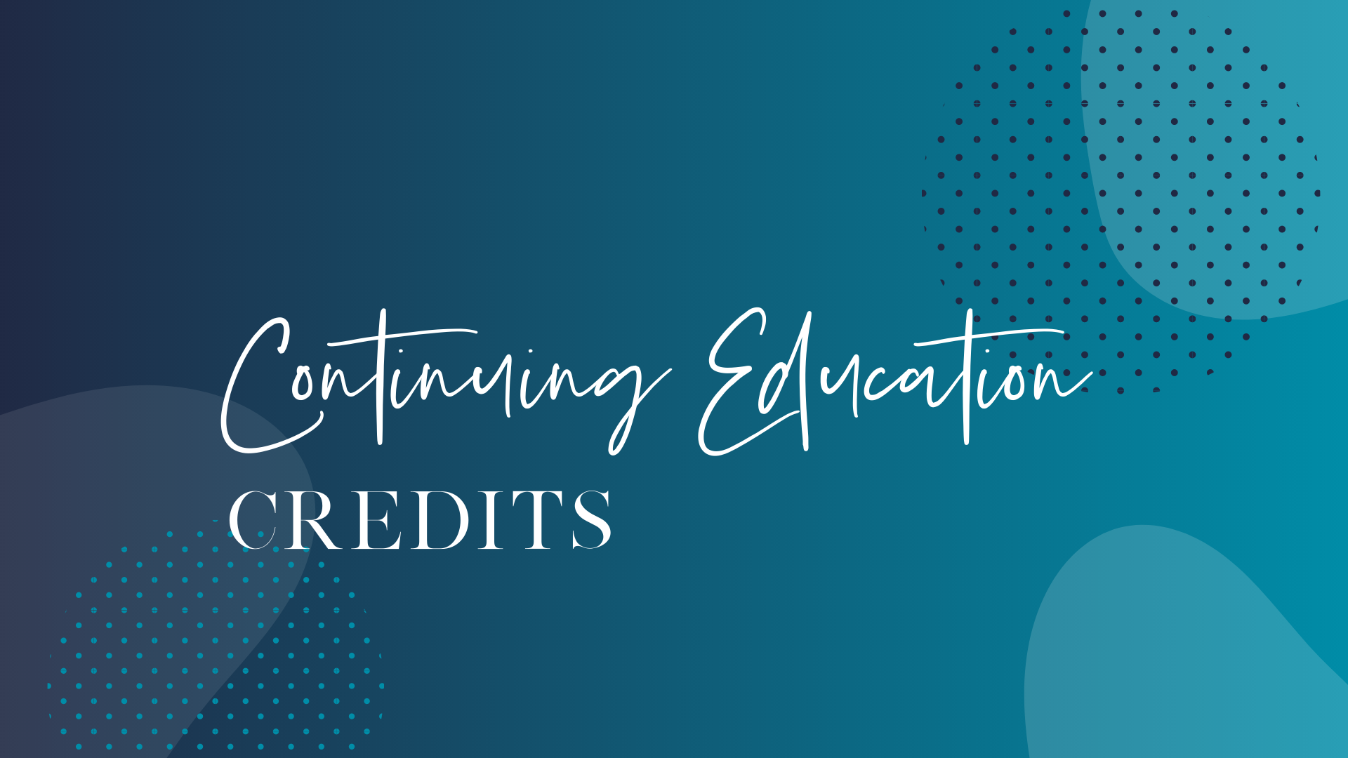 Continuing Education Credits