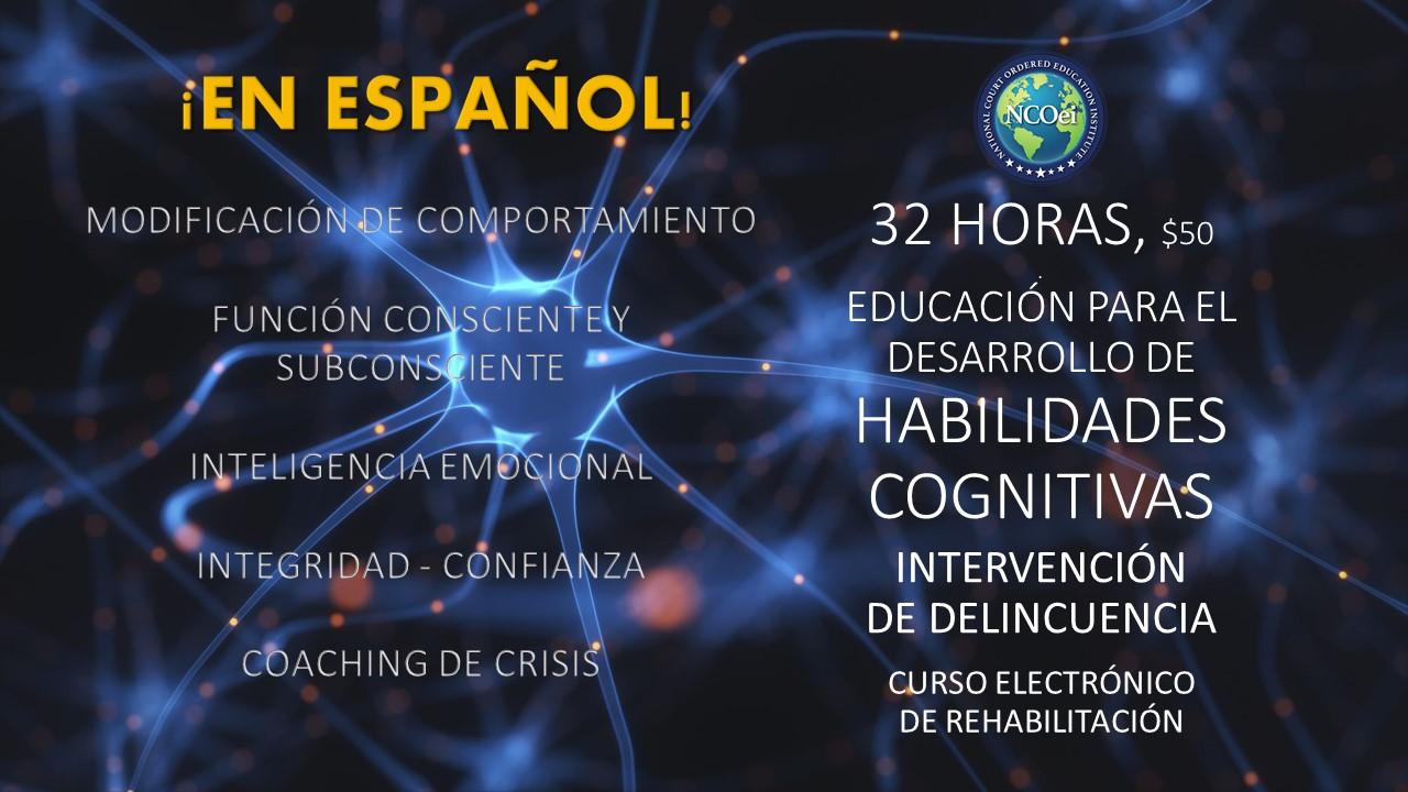 NCOei 32-Horas De Desarrollo De Habilidades Cognitivas, Rehabilitación, Intervención En Casos De Delincuencia, Educación Que Incluye Entrenamiento De Crisis Pregrabado