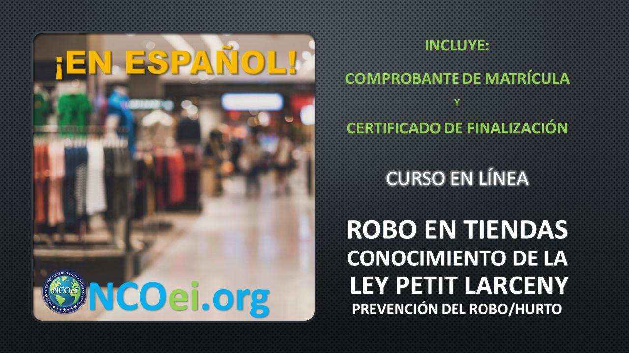 """NCOei Ley De Petit Larceny, Conciencia Sobre Robo En Tiendas, Hurto O """"Shoplifting"""" Serie De Educación De Integridad"""