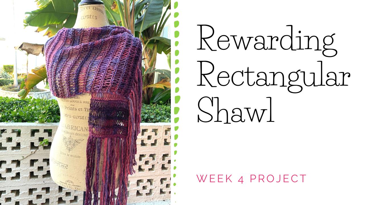 Rewarding Rectangular Shawl