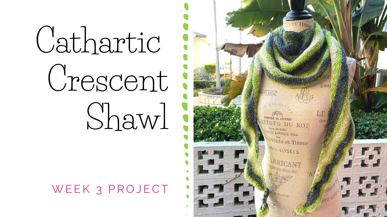 Cathartic Crescent Shawl