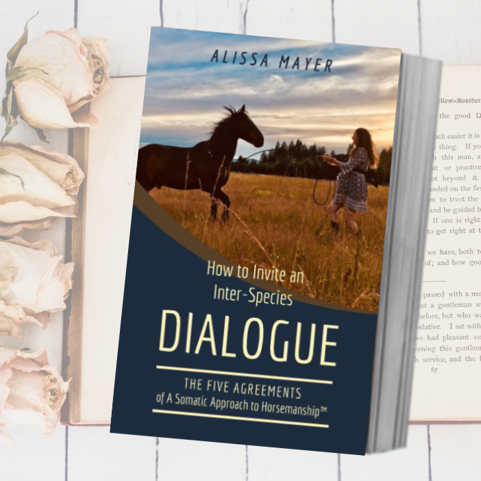Alissa Mayer's Book, The Five Agreements of A Somatic Approach to Horsemanship