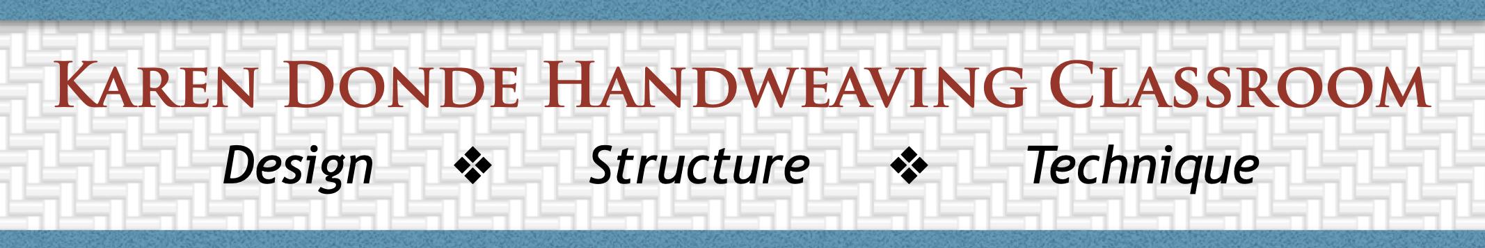Karen Donde Handweaving Classroom logo: Design Structure Technique