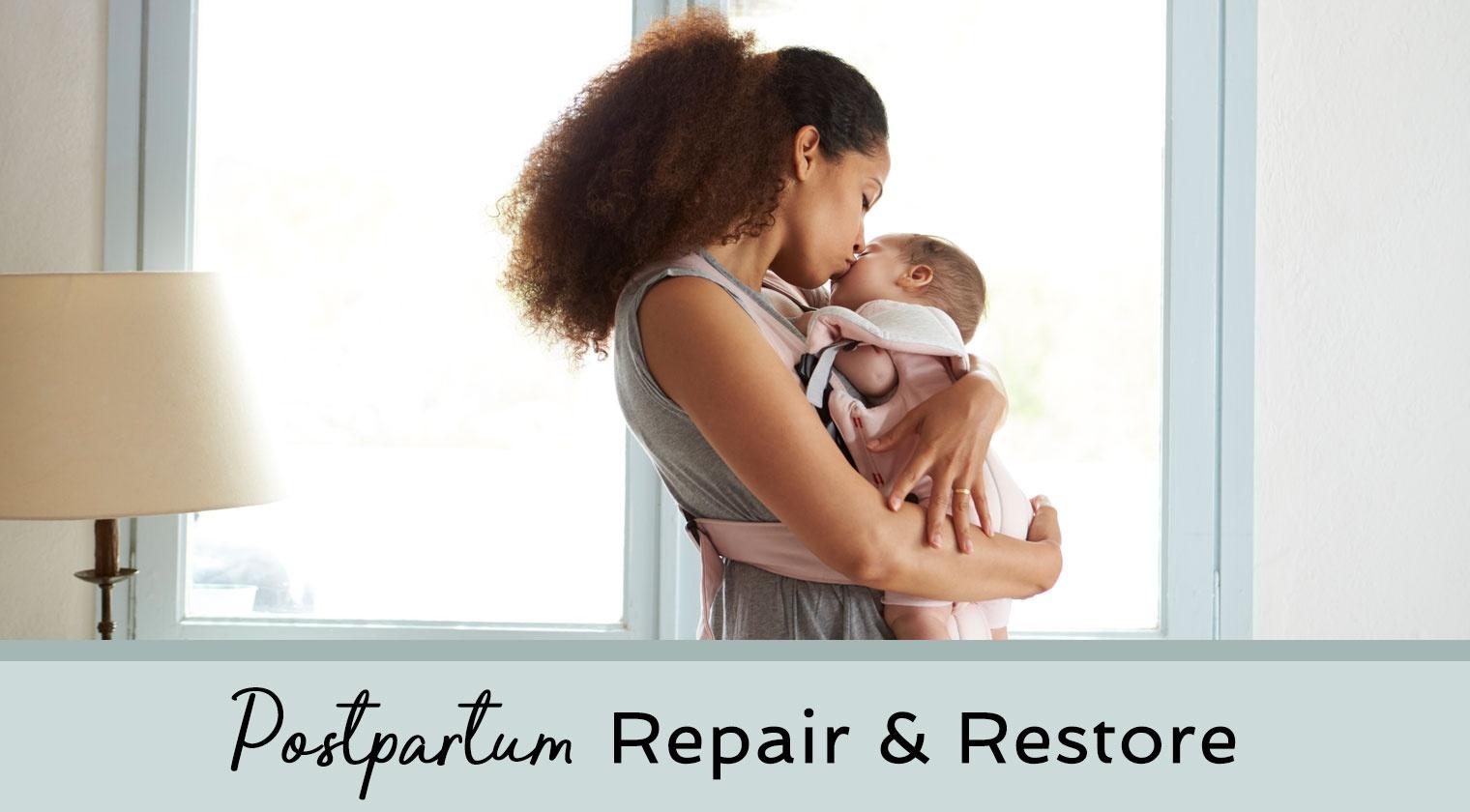Postpartum Repair & Restore 8-Week Program