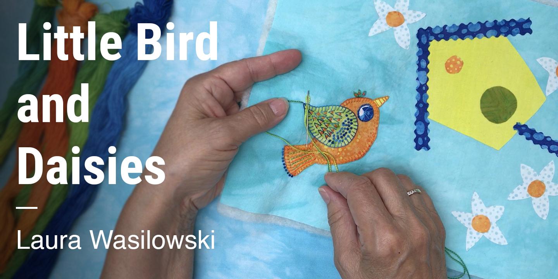 Little Bird and Daisies Laura Wasilowski