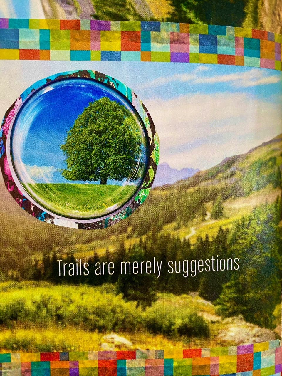 art work by Cathy Malchiodi PhD-- collage about nature and mountain trails