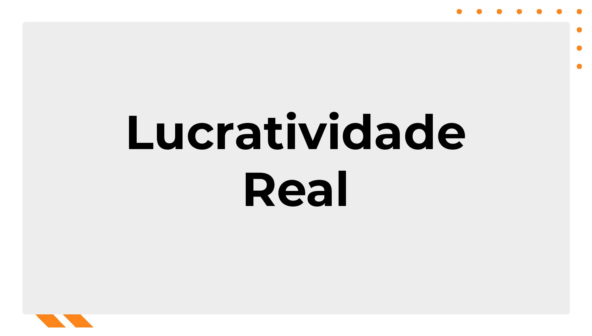 Lucratividade Real