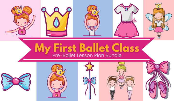 My First Ballet Class Lesson Plans