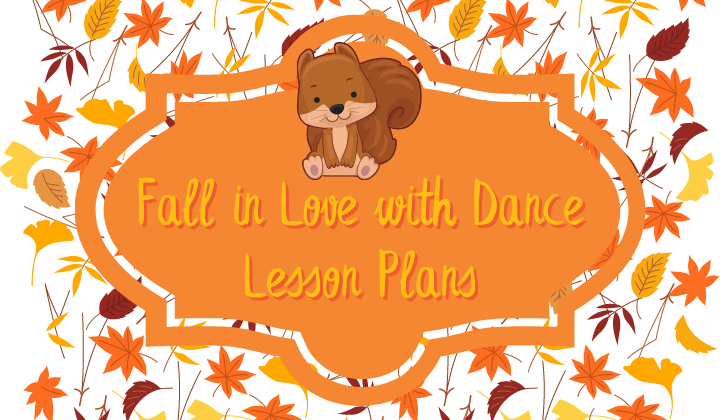 Fall in Love with Dance Lesson Plans