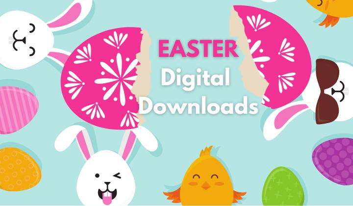 Easter Digital Downloads
