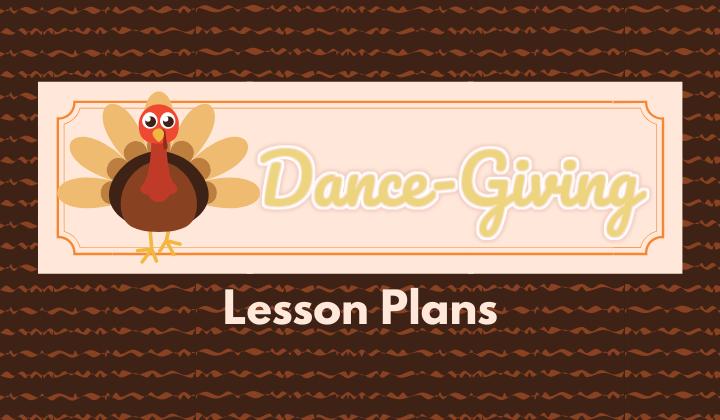 Dance-Giving Lesson Plans