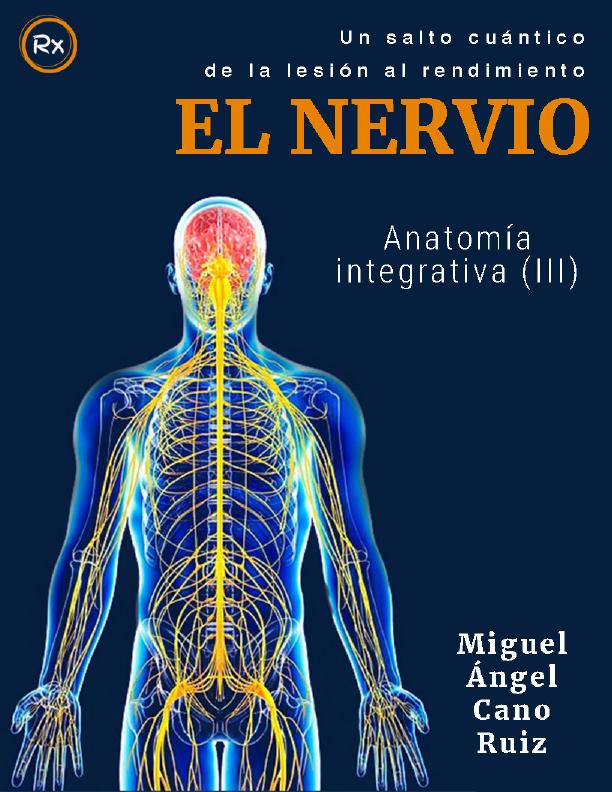 Anatomía integrativa III_ el nervio