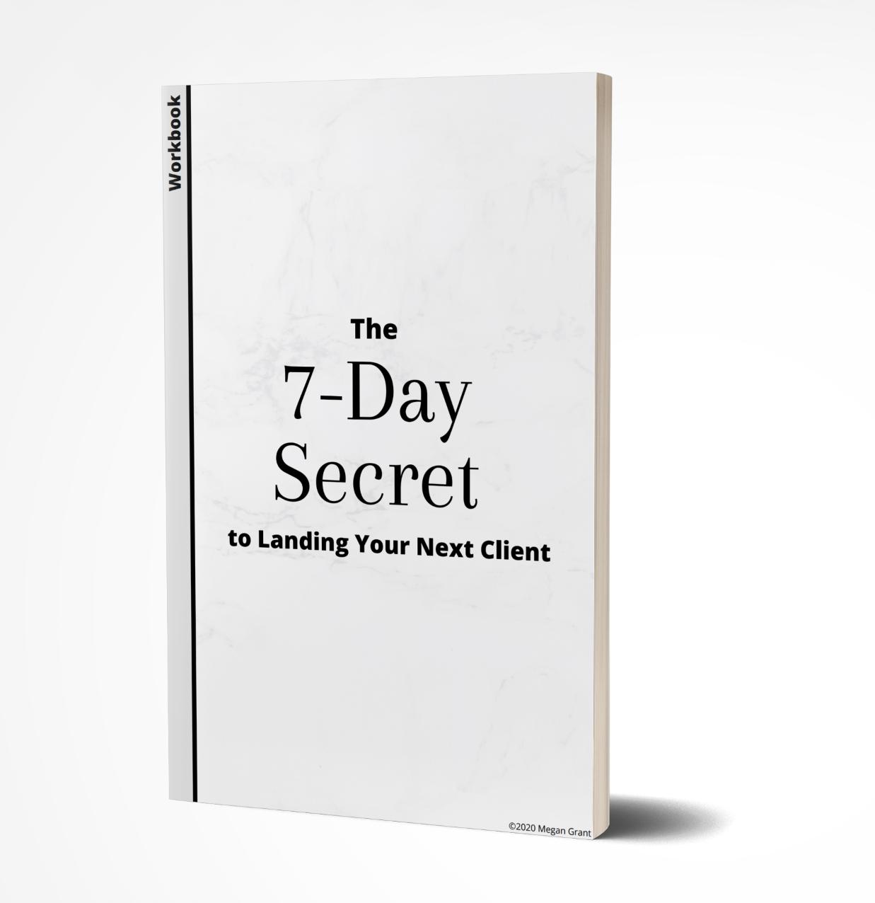 The 7-Day Secret Workbook