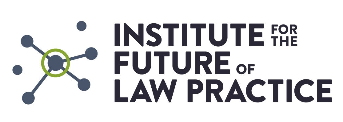 Presented by the Institute for the Future of Law Practice