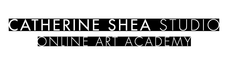 CATHERINE SHEA STUDIO  ONLINE ART ACADEMY