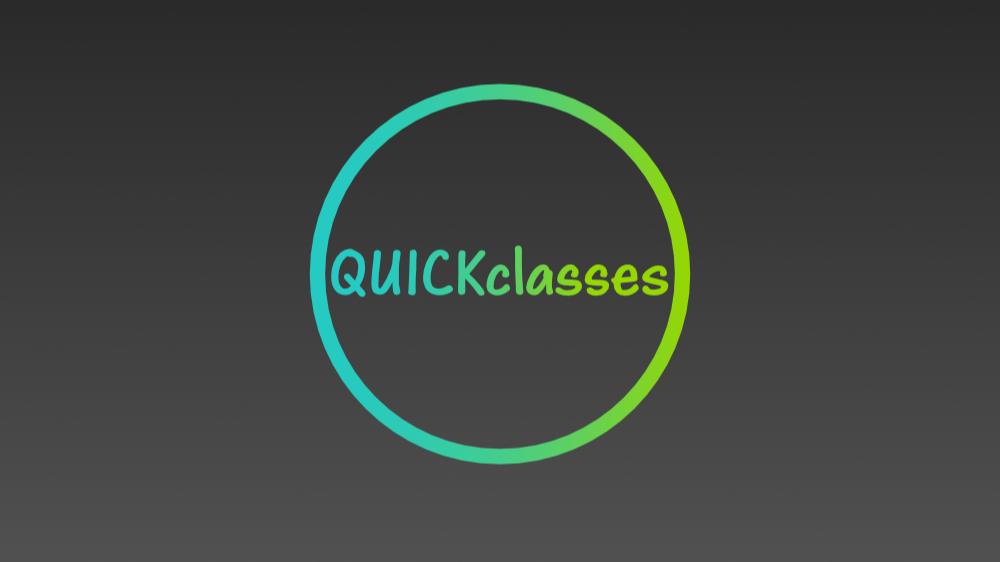 Quick Classes