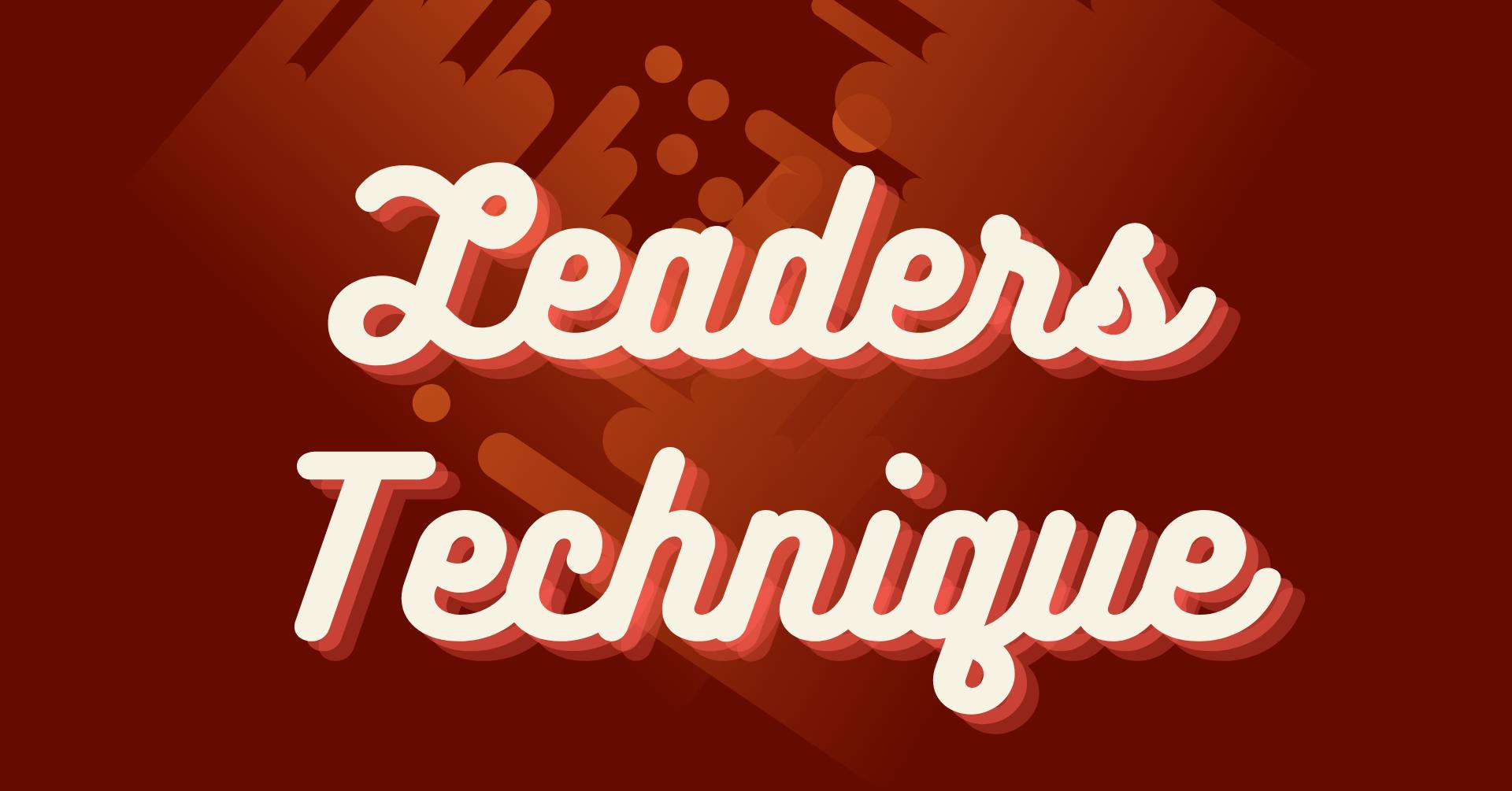 Leaders Technique