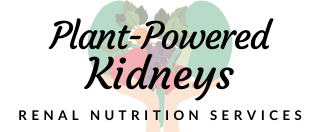 Plant-Powered Kidneys | Renal Nutrition Services